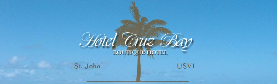 Cruz Bay Boutique Hotel St. John, USVI